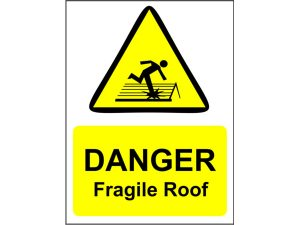 Warning Fragile Roof Sign